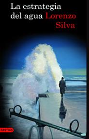 La estrategia del agua Lorenzo Silva
